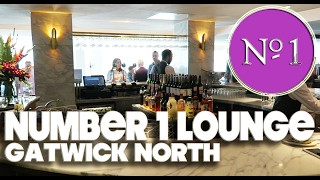 NUMBER 1 LOUNGE - GATWICK NORTH TERMINAL