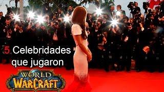5 Celebridades que jugaron World of Warcraft por Dange