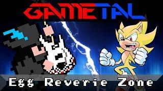 Egg Reverie Zone (Sonic Mania) - GaMetal Remix