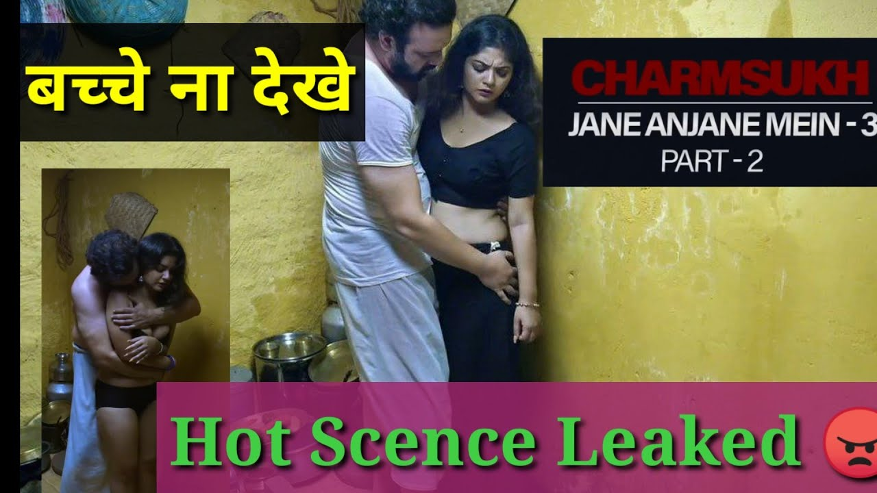 Download Charmsukh | Jane anjane mein 3 part 2 Episode  Review | Jane anjane mein 3 Review