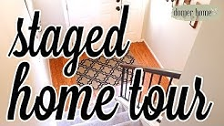 STAGED HOME TOUR | 10 TIPS TO SELL YOUR HOME FAST!
