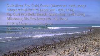 World Tour of Surfing Schedule 2014 - 2014 Professional Surfing Events