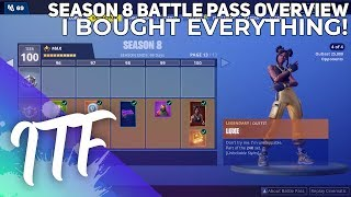 Fortnite Season 8 Battle Pass Overview [I BOUGHT EVERYTHING!] (Fortnite Battle Royale)