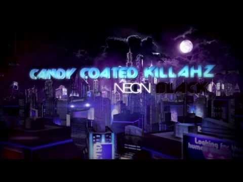 CCK (Candy Coated Killahz) - Neon Black (Official Video) @ThisIsCCK
