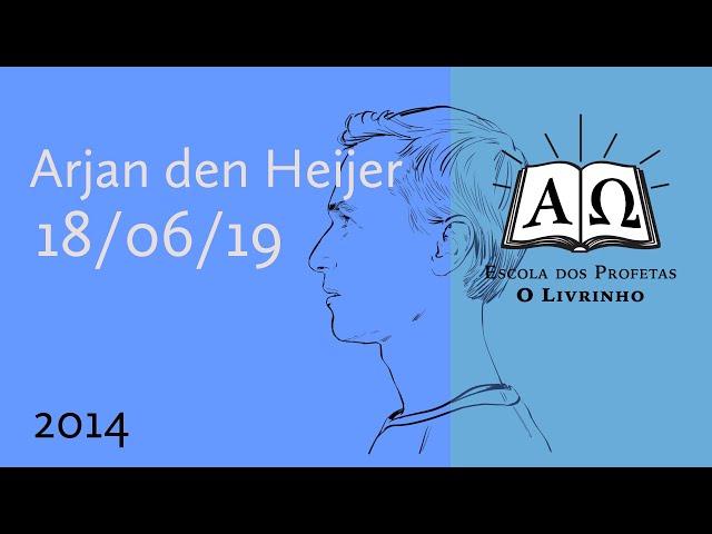 2014 | Arjan den Heijer (18/06/19)