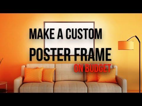 How to Make a Custom Poster Frame (NO POWER TOOLS) ~$9