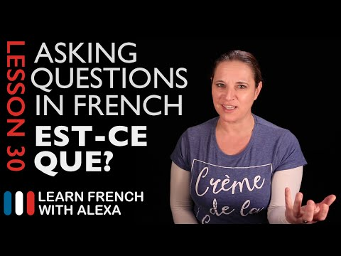 Asking questions in French with EST-CE QUE (French Essentials Lesson 30)