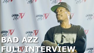 Bad Azz Full Interview 2019