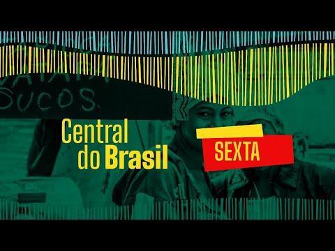 🔴-central-do-brasil-–-26.06.2020---notícias-de-todos-os-cantos-do-país