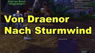 Wie kommt man von Draenor nach Sturmwind - WoW 6.0
