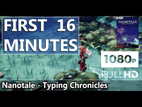 FIRST LOOK | Nanotale - Typing Chronicles | HD GAMEPLAY |