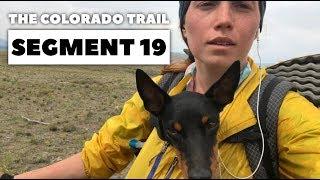 The Colorado Trail, Segment 19: CR-17Ff to Eddiesville Trailhead (mile 316.6 - 329.3)