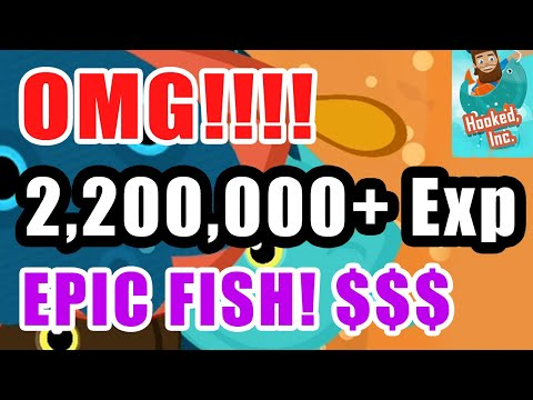 OMG 2,200,000 Experience?!  EASY Epic Fish - Hooked Inc