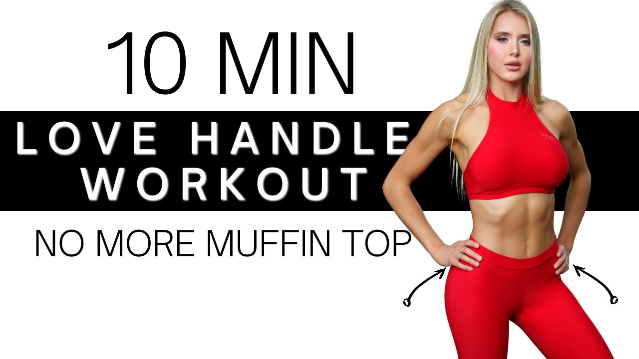 10 Minute Love Handles & Oblique Workout | Burn Away Fat