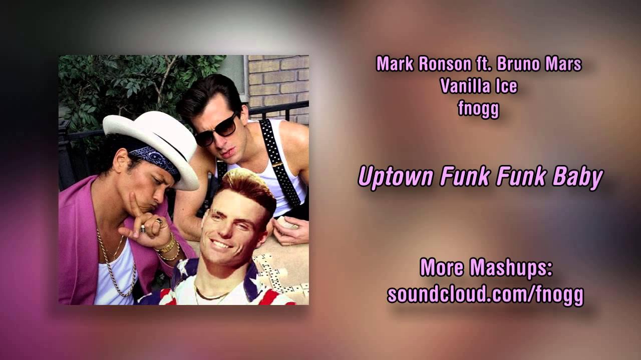 uptown funk funk baby (mark ronson ft. bruno mars x vanilla ice