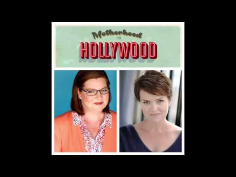 Motherhood in Hollywood podcast Ep. 1 Jen Hasty Horrible Bosses, Bunheads, True Blood