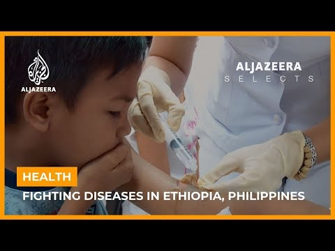 Health: Fighting Diseases in Ethiopia and the Philippines | Al Jazeera Selects thumbnail