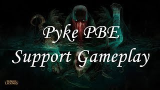 Pyke Support Full Gameplay On PBE + Runes