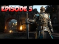 For Honor - Playtrough : Episode 5