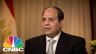 Middle East 'Cannot Support More Turmoil,' Egyptian President Abdel Fattah al-Sisi Says | CNBC