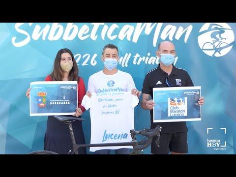 VÍDEO: SubbéticaMan, un reto deportivo y solidario con la Subbética y Lucena como marco