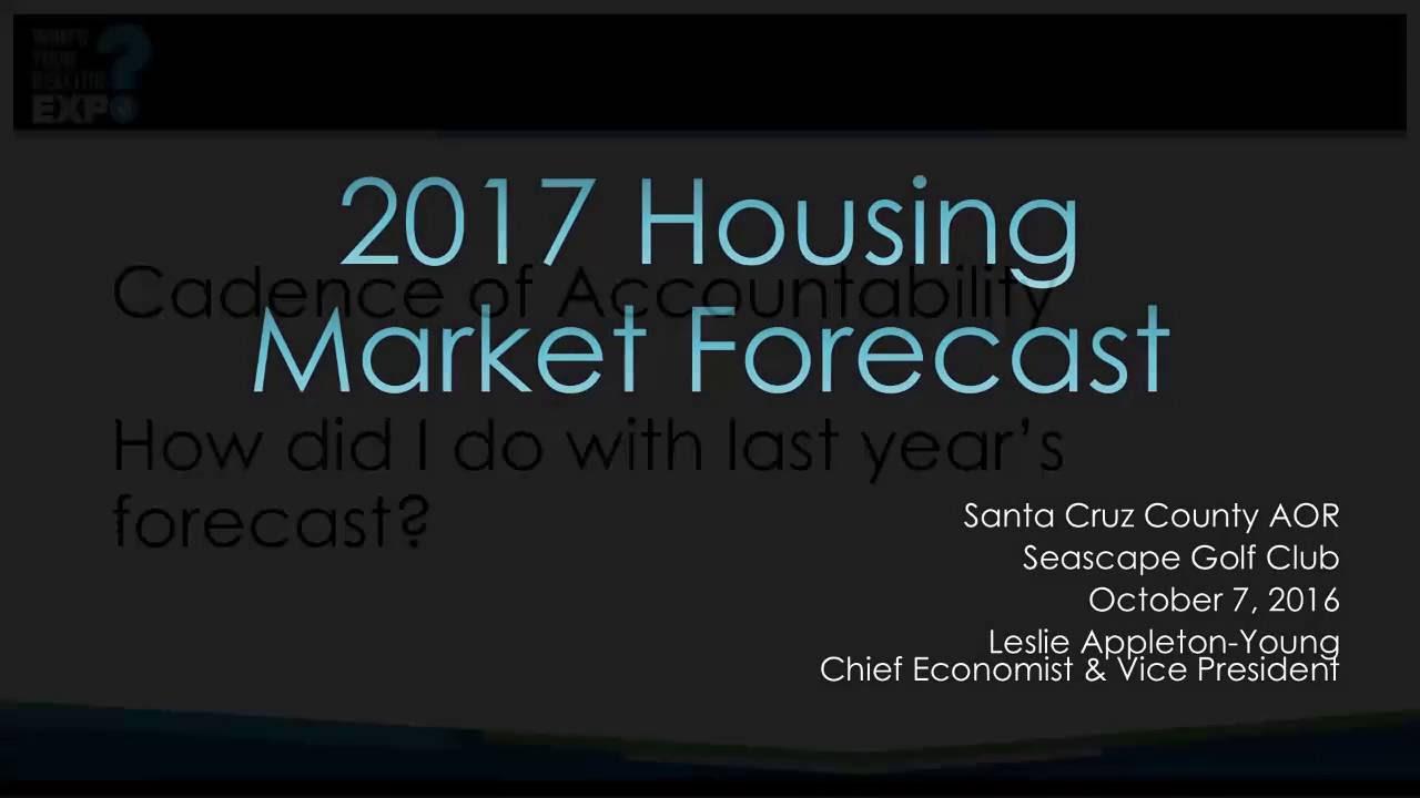 california 2017 real estate market forecast - youtube