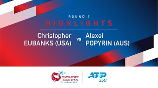 Match Highlights | Round 1 A Popyrin defeated C Eubanks | ATP 250 Singapore Tennis Open 2021
