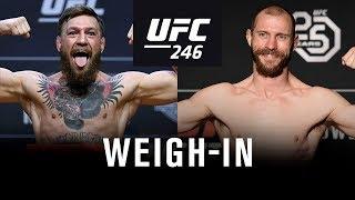 UFC 246: Weigh-in