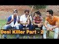 DESI KILLER    EPISODE - 2    Yogesh Kathuria