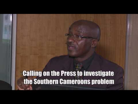 Calling on the Press to investigate the Southern Cameroons problem
