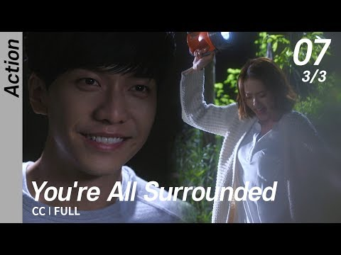 [CC/FULL] You're All Surrounded EP07 (3/3) | 너희들은포위됐다