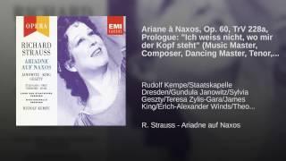 Ariadne auf Naxos (1992 Remastered Version) , Prologue: Ich weiss nicht...