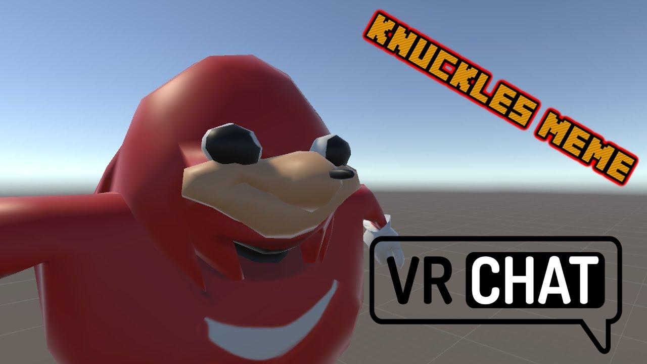 How WE got the Knuckles Meme Model in VRChat! [R I P Ugandan People]