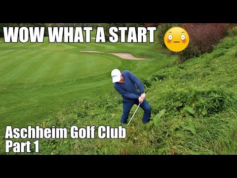 THE START WASN'T IDEAL..... Aschheim Golf Club - Part 1