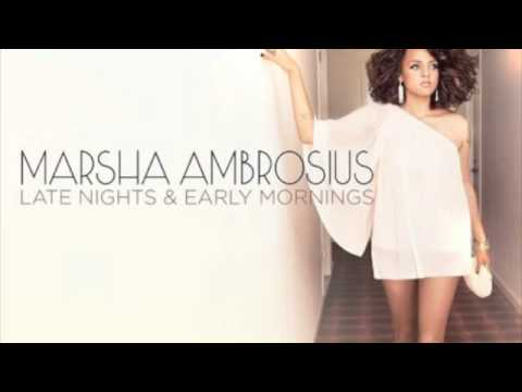 Marsha Ambrosius - Late Nights & Early Mornings - With You