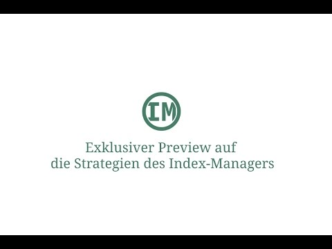 Exklusiver Preview auf die Strategien des Index-Manager