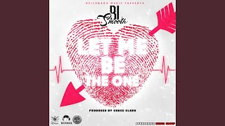 Baixar Let Me Be the One - Single