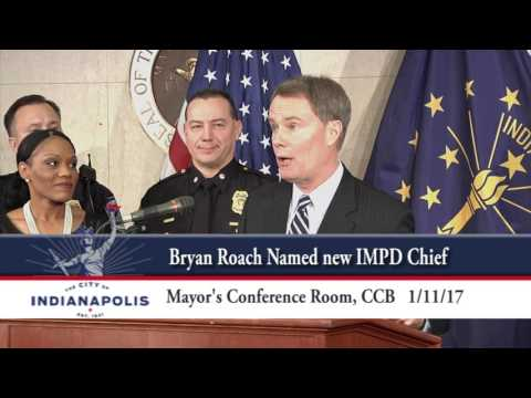 Bryan Roach Named new IMPD Chief