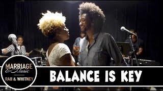 Ep 4 - Balance Is Key | Marriage & Music | RAII & Whitney