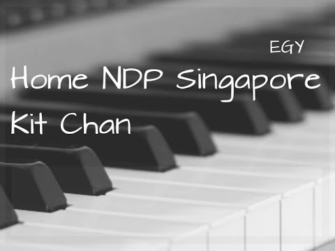 Piano piano chords instrumental : Home NDP Singapore Cover (Kit Chan) - Instrumental (Piano + ...