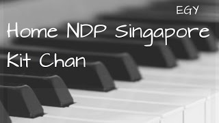 Home NDP Singapore Cover (Kit Chan) - Instrumental (Piano + Strings) - EGY