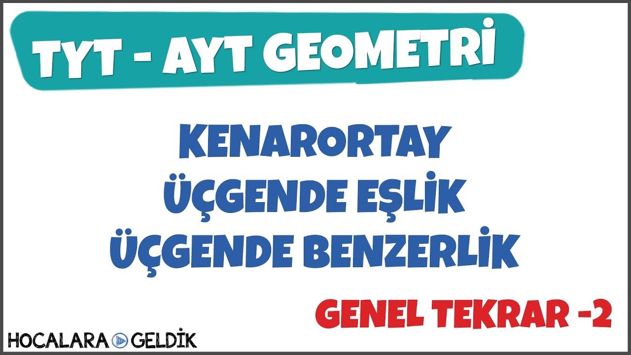 TYT - AYT Geometri l Ağustos Genel Tekrar -2 l Yks 2020 Programı