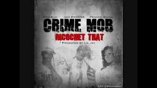Crime Mob- Ricochet That [prod by @LilJayWerks] (new 2013)