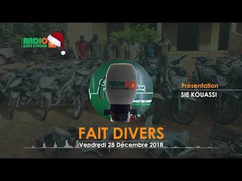 FAIT DIVERS DU 28 DÉCEMBRE 2018 - Radio CÔTE D'IVOIRE