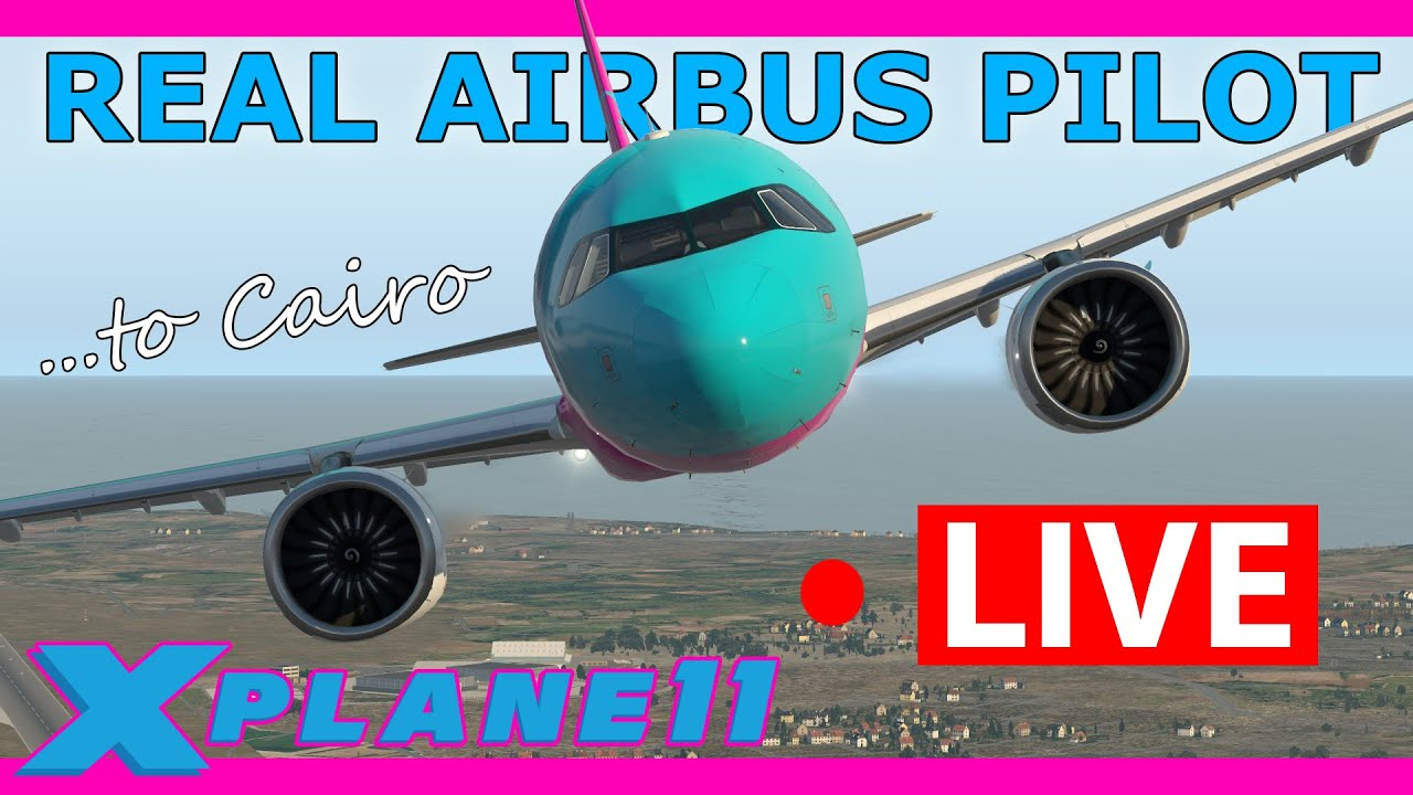 Real Airbus Pilot Live Flight! Malta to Cairo in the updated ToLiss A321 NEO