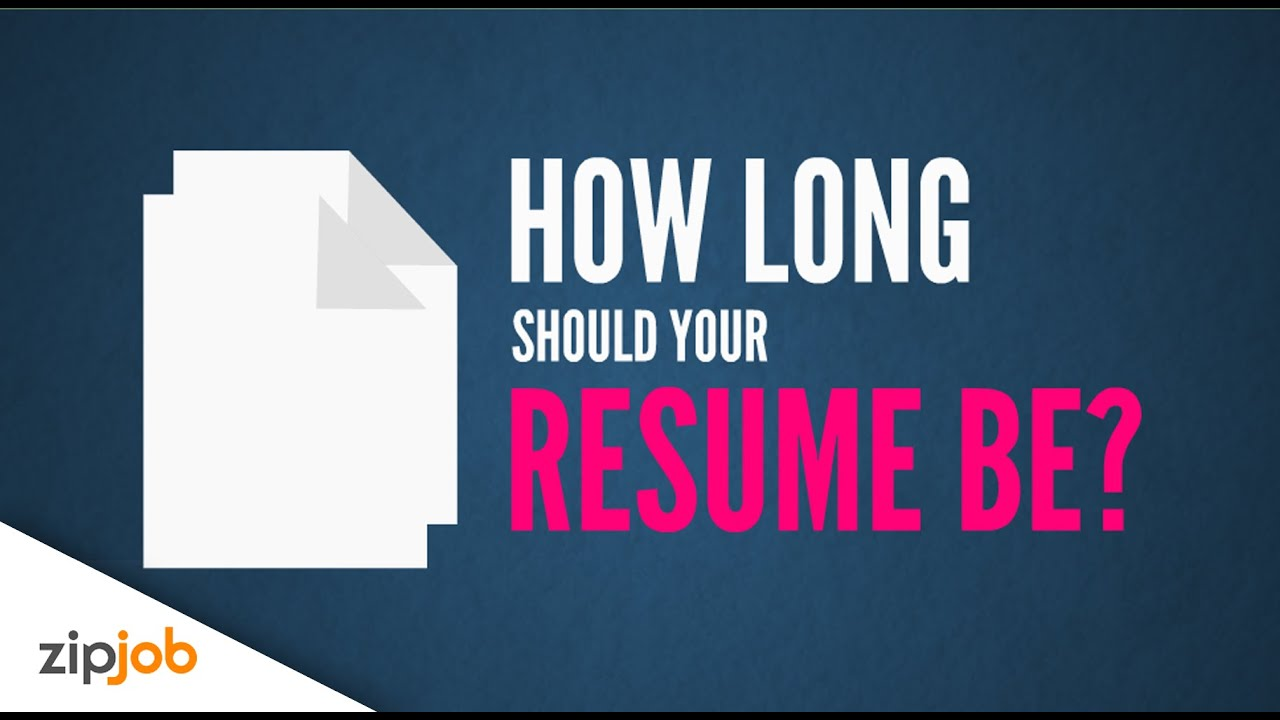 Exactly How Long Should Your Resume Be (2016)  How Long Should A Resume Be