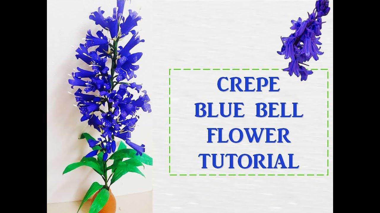 Crepe Blue Bell Flower Tutorial Youtube
