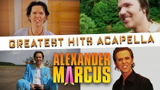 Alexander Marcus - Greatest Hits Acapella