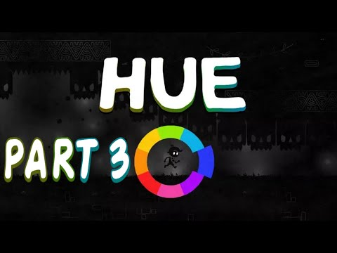 Hue Gameplay PC PART3 [1080p⁶⁰ᶠᵖˢHD] |No Commentary|