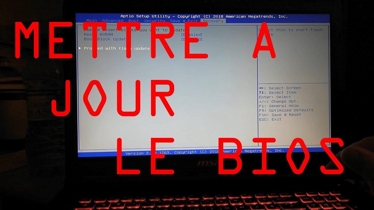 Mettre à jour le BIOS sur MSI (GP72M) i7 - GTX 1050 Ti - GAMER
